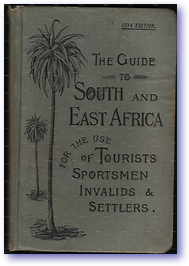 The Guide to South and East Africa (Cover) - Published: 1914