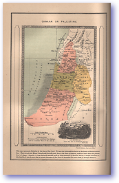 Canaan Or Palestine - Time of Christ (Land of the Bible - Published: 1900) 1200 DPI