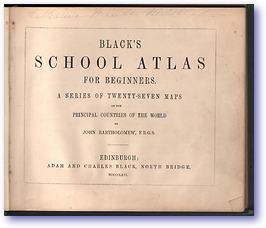 Black's School Atlas for Beginners (Cover) - Published: 1866