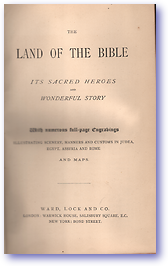 Land of the Bible (Cover) - Published: 1900