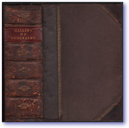Gallery of Geography (Cover) - Published: 1846